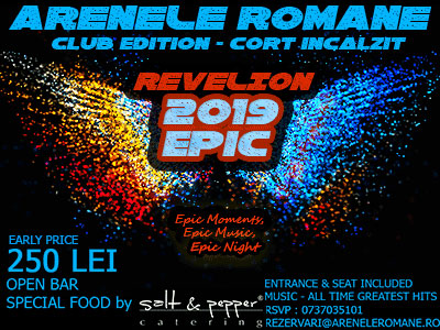 Revelion Bucuresti 2019 la  Arenele Romane Club Edition